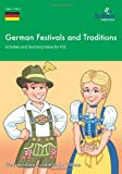 German Festivals and Traditions - Activities and Teaching Ideas for Ks3, Nicolette Hannam and Michelle Williams, 1905780818