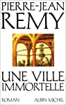 Une ville immortelle par Rémy