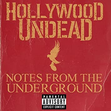 Notes from the underground [umabridged] hollywood undead (full.