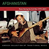 Afghanistan: Music During the Civil War 79-01 by Unesco