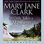 It Only Takes a Moment | Mary Jane Clark