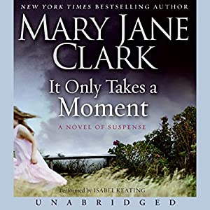 It Only Takes a Moment Audiobook