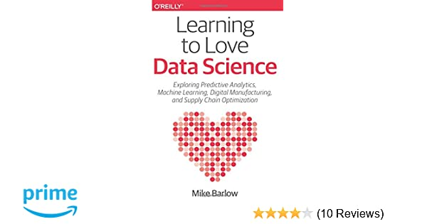 Learning to Love Data Science: Explorations of Emerging