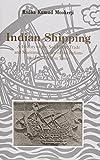 Indian Shipping, Radha Kumud Mookerji, 8121509165