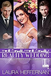 Reality Wedding (Reality Star Series Book 3)