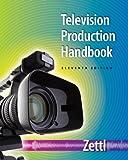 Bundle: Television Production Handbook, 11th + VideoLab 4. 0 : Television Production Handbook, 11th + VideoLab 4. 0, Zettl and Zettl, Herbert, 1111873453