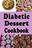 Best Diabetic Cookbooks - Diabetic Dessert Cookbook: Low Sugar and No Sugar Review