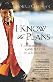 img - for I Know the Plans book / textbook / text book