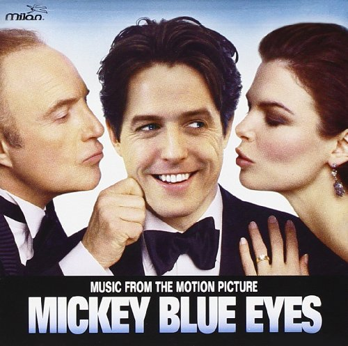 Mickey Blue Eyes: Music From The Motion Picture Paolo Sink