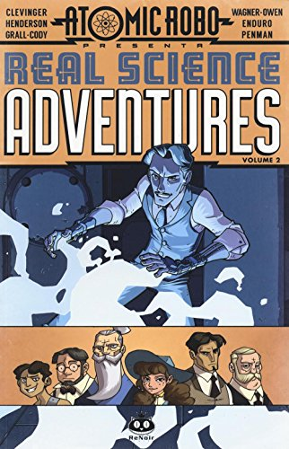 Atomic Robo. Real science adventures: 2 Brian Clevinger