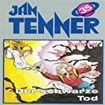 Der schwarze Tod (Jan Tenner Classics 35) | Horst Hoffmann