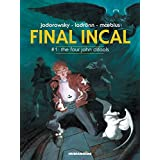 Final Incal #1 : The Four John Difools
