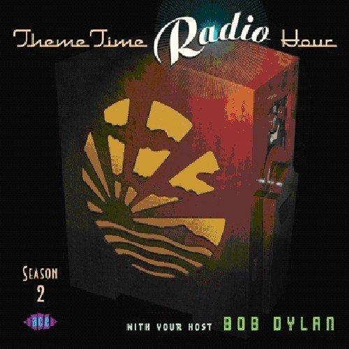 theme-time-radio-hour-season-2-with-your-host-bob-dylan-2cd
