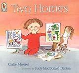 Two Homes (Turtleback School & Library Binding Edition)