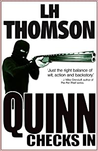 Quinn Checks In: A Gripping Thriller by LH Thomson ebook deal