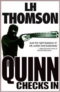 Quinn Checks In: A Gripping Thriller by LH Thomson ebook deal