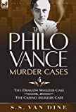 img - for The Philo Vance Murder Cases: 4-The Dragon Murder Case & the Casino Murder Case book / textbook / text book