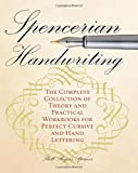 #1: Spencerian Handwriting: The Complete Collection of Theory and Practical Workbooks for Perfect Cursive and Hand Lettering