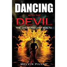 Dancing With The Devil: The Church's Last Waltz