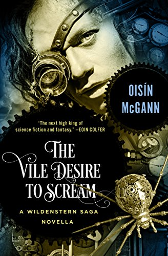 Amazon the vile desire to scream a novella the wildenstern the vile desire to scream a novella the wildenstern saga by mcgann fandeluxe PDF