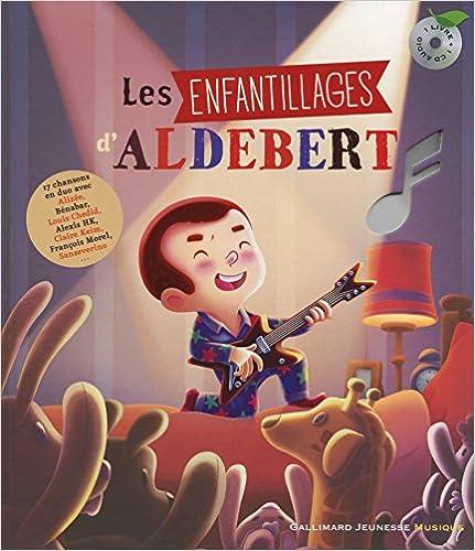 Lire un Les enfantillages d'Aldebert pdf