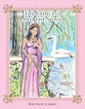 The Princess and the Swan, Cj Grant, 1466915943