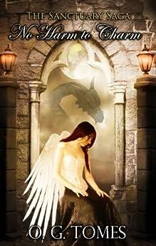 No Harm to Charm (The Sanctuary Saga Book 1) by [Tomes, O. G.]