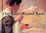Our Baby's Record Book, Helen Exley, 1850154457