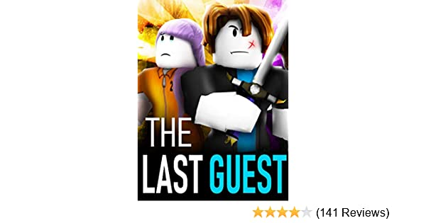 Amazon com: Watch The Last Guest - A Roblox Action Movie