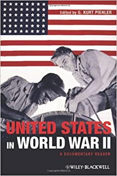 Book The United States in World War II. (Wiley-Blackwell,2012)
