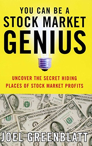 You Can Be a Stock Market Genius: Uncover the Secret Hiding Places of Stock Market P (Stock Market Best Stocks)