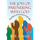 The Joys of Partnering With God: The Story of a Church That Did