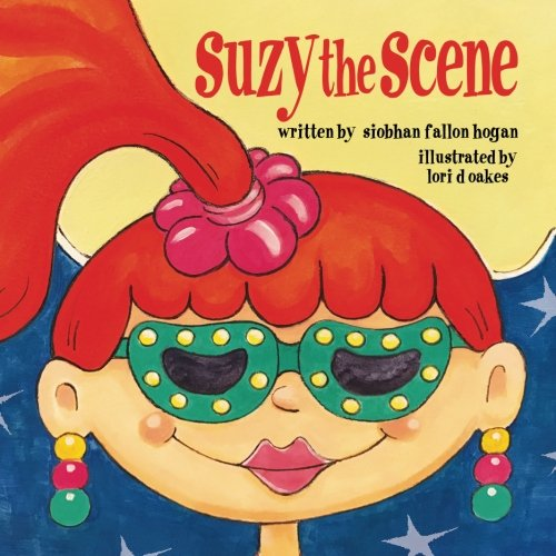 Suzy the Scene (Not That Kind Of Girl Siobhan Vivian)