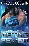 Mating Fever (Interstellar Brides) (Volume 10)