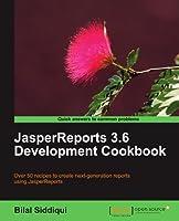 JasperReports 3.6 Development Cookbook Front Cover