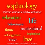 Sophrology: Advices and exercises to pratice sophrology | John Mac