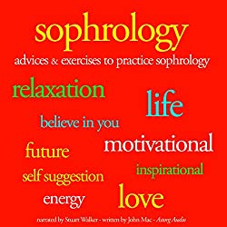 Sophrology: Advices and exercises to pratice sophrology