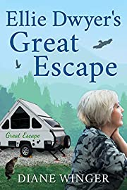 Ellie Dwyer's Great Escape: Book 1 of the Ellie Dwyer Series