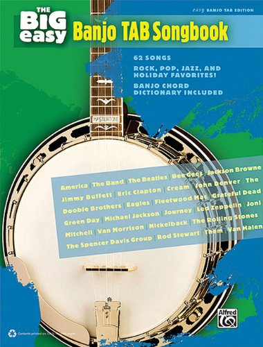 The Big Easy Banjo Tab Songbook Easy Banjo Tab Edition (The Big Easy Songbook)