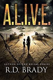 A.L.I.V.E. (The A.L.I.V.E.Series Book 1)