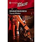 Risque Business | Tawny Weber
