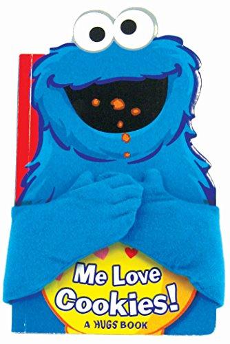 - Sesame Street: Me Love Cookies! (Hugs Book)
