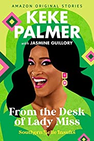 From the Desk of Lady Miss (Southern Belle Insults Book 2)