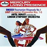 Enesco: Roumanian Rhapsody No.1 / Liszt: Hungarian Rhapsodies Nos.1-6