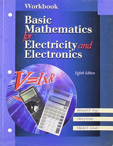 Basic Mathematics For Electricity And Electronics, Workbook