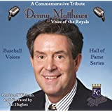 Baseball Voices: Denny Matthews, Voice of the Royals Audio CD