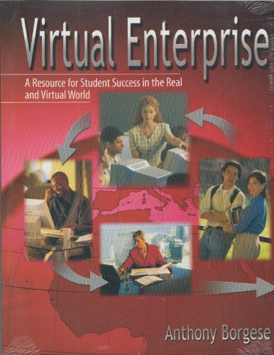 VIRTUAL ENTERPRISE: A RESOURCE FOR STUDENT SUCCESS IN THE REAL AND VIRTUAL WORLD