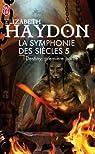 La symphonie des siècles, Tome 3 : Destiny : Première partie par Haydon