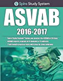 ASVAB Study Guide 2016-2017 by Spire: ASVAB Review Book and Practice Questions