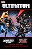 Ultimatum: X-Men / Fantastic Four (Ultimate Fantastic Four (Graphic Novels))